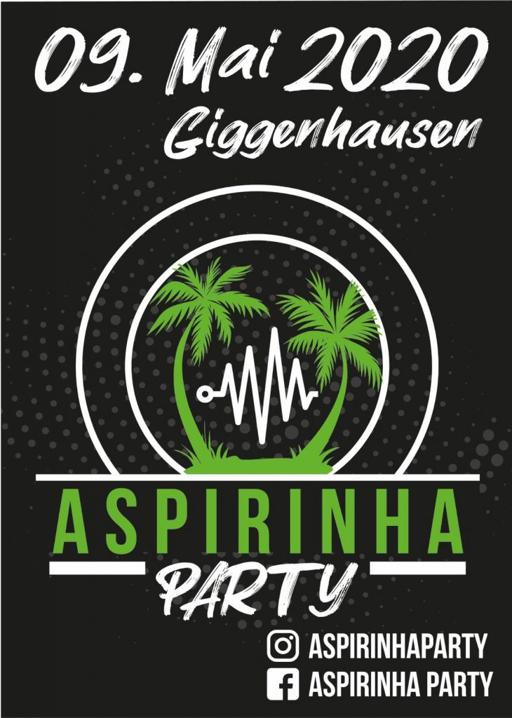 Veranstaltung: 9 Mai 2020 Aspirinha Party Giggenhausen